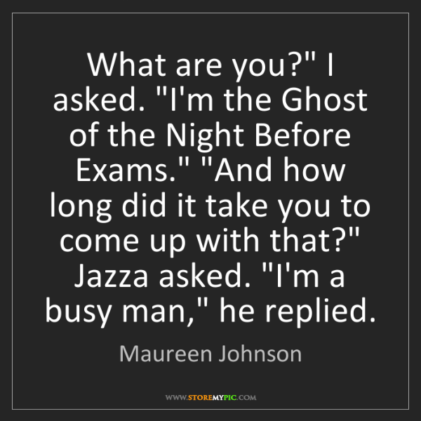 """Maureen Johnson: What are you?"""" I asked. """"I'm the Ghost of the Night Before..."""
