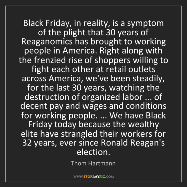 Thom Hartmann: Black Friday, in reality, is a symptom of the plight...