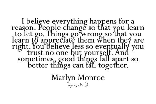 this i believe everything in life happens for a reason