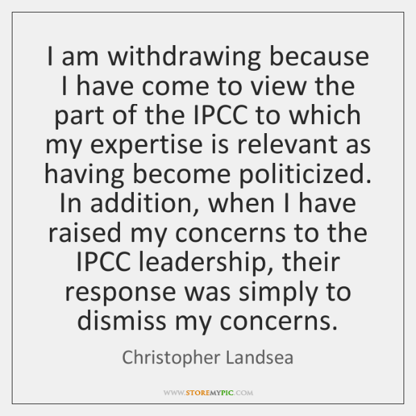 I am withdrawing because I have come to view the part of ...