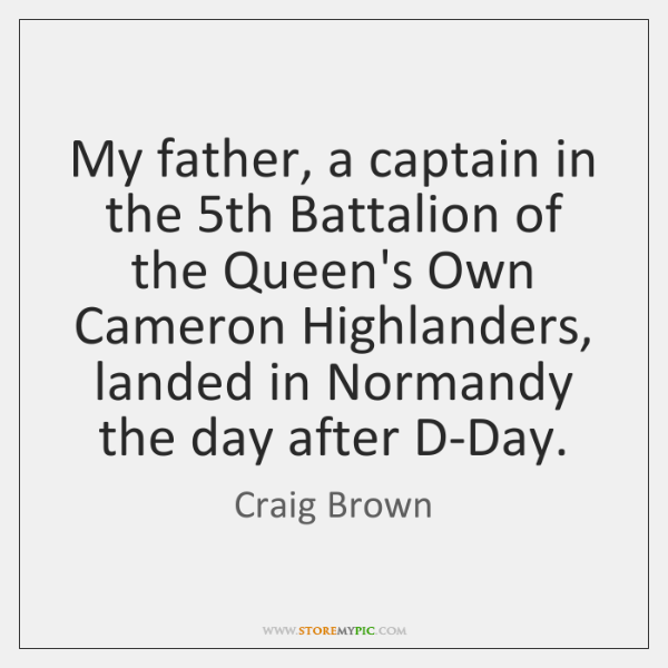 My father, a captain in the 5th Battalion of the Queen's Own ...