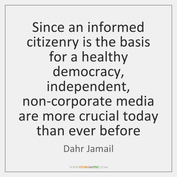 an informed citizenry