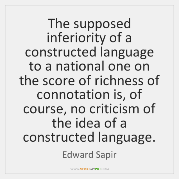 The supposed inferiority of a constructed language to a national one on ...