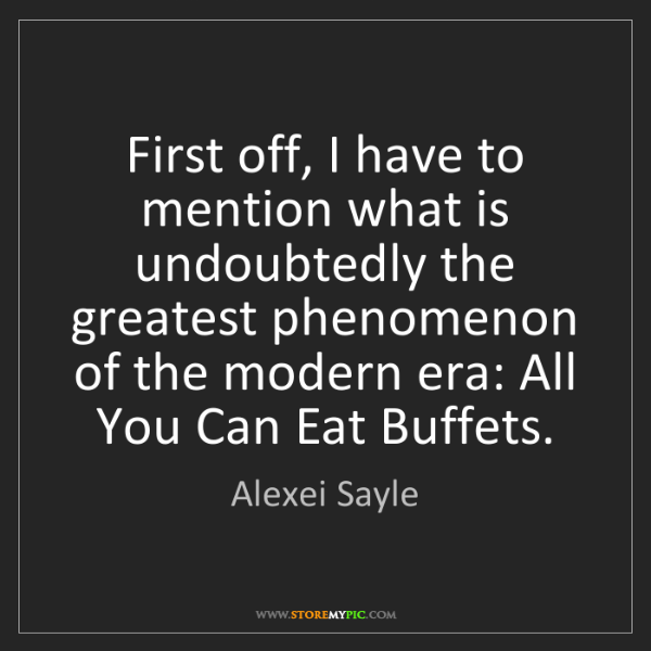 Alexei Sayle: First off, I have to mention what is undoubtedly the...