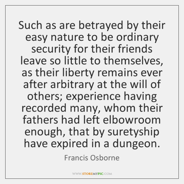 Such as are betrayed by their easy nature to be ordinary security ...