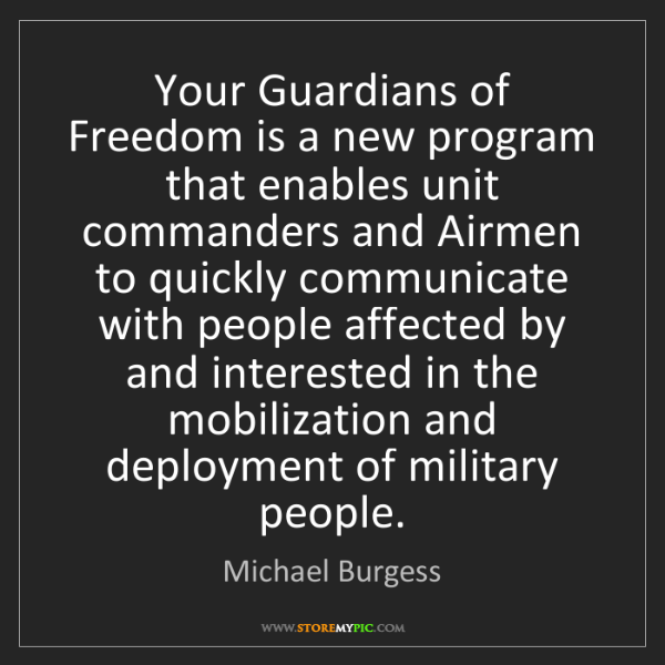 Michael Burgess: Your Guardians of Freedom is a new program that enables...