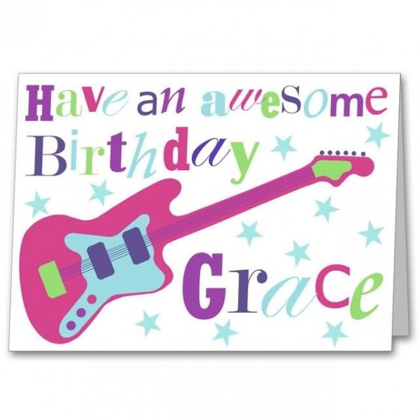 Have an awesome birthday grace