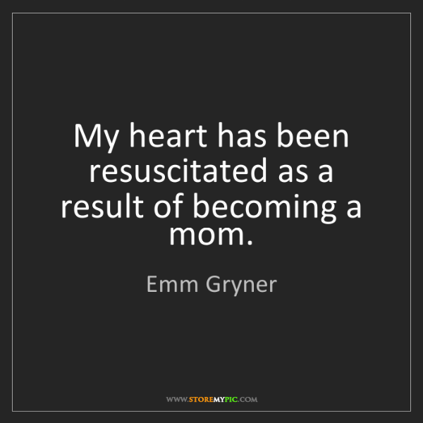 Emm Gryner: My heart has been resuscitated as a result of becoming...