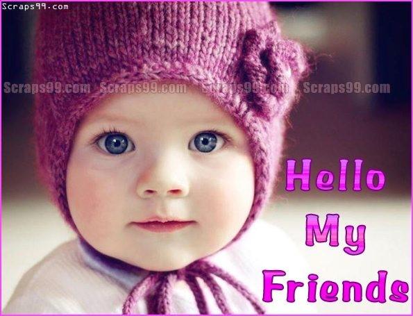 Hello my friends cute baby