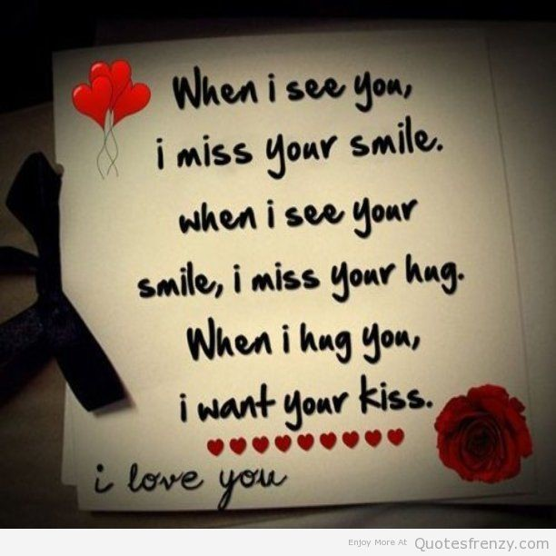 When I See You I Miss You Smile When I See Your Smile I Miss Your