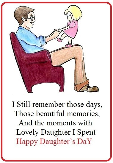 I still remember those days those beautiful memories and the moments with lovely daughter i spent ha
