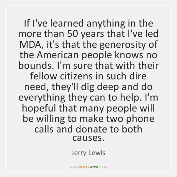If I've learned anything in the more than 50 years that I've led ...