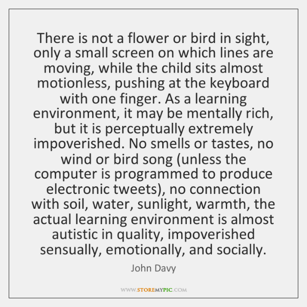 There is not a flower or bird in sight, only a small ...