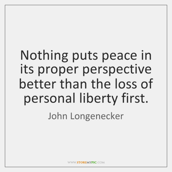 Nothing puts peace in its proper perspective better than the loss of ...