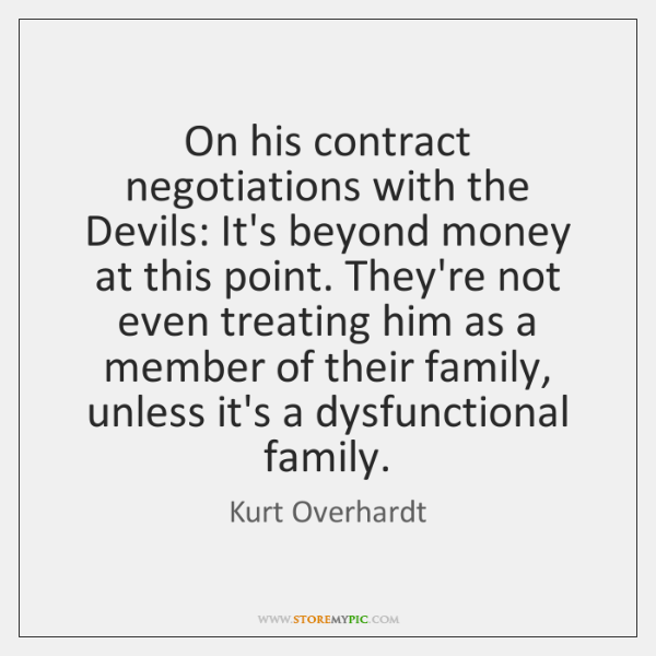 On his contract negotiations with the Devils: It's beyond money at this ...