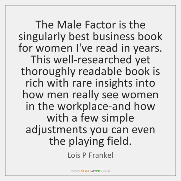 The Male Factor is the singularly best business book for women I've ...