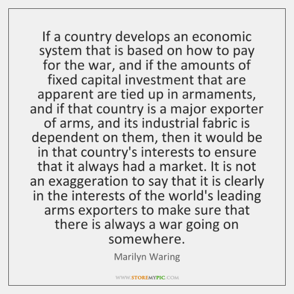 If a country develops an economic system that is based on how ...