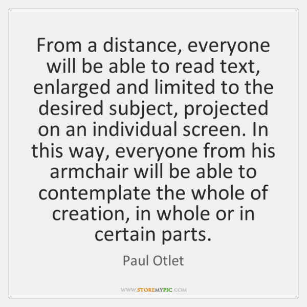 From a distance, everyone will be able to read text, enlarged and ...