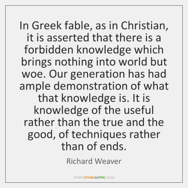 In Greek fable, as in Christian, it is asserted that there is ...