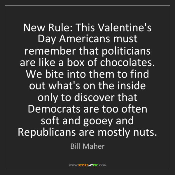 Bill Maher: New Rule: This Valentine's Day Americans must remember...