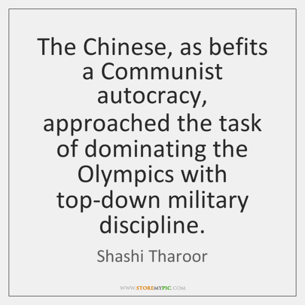 The Chinese, as befits a Communist autocracy, approached the task of dominating ...