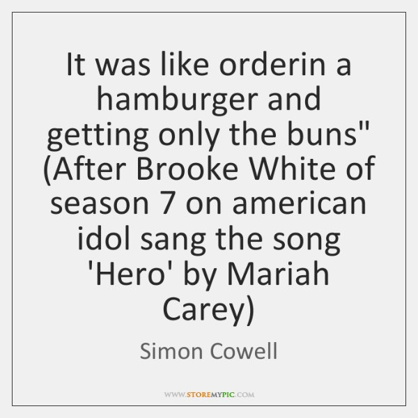 """It was like orderin a hamburger and getting only the buns"""" (After ..."""