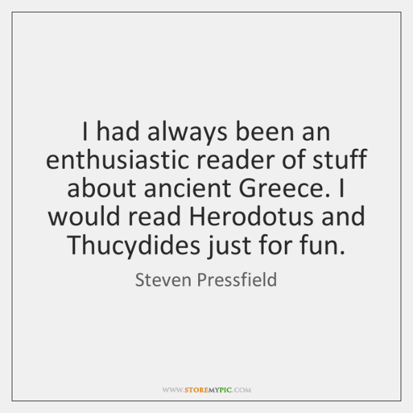I had always been an enthusiastic reader of stuff about ancient Greece. ...