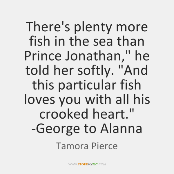 Theres Plenty More Fish In The Sea Than Prince Jonathan He Told
