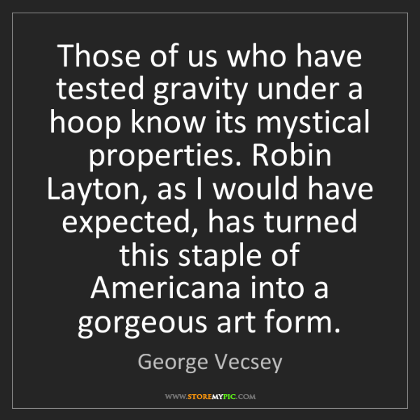 George Vecsey: Those of us who have tested gravity under a hoop know...