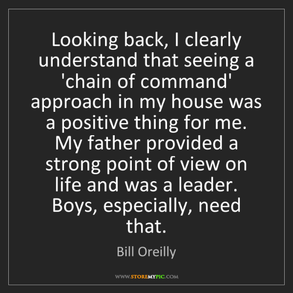 Bill Oreilly: Looking back, I clearly understand that seeing a 'chain...