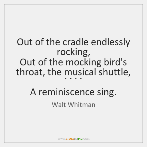 an analysis out of the cradle endlessly rocking by walt whitman