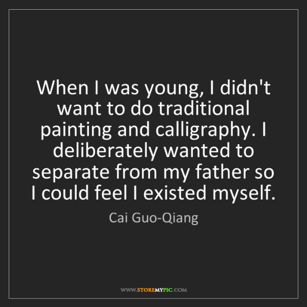 Cai Guo-Qiang: When I was young, I didn't want to do traditional painting...