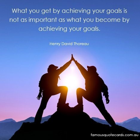 What you get by achieving your goals is not as important as what you become by ach
