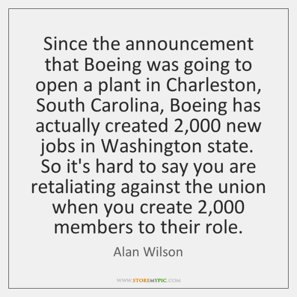 Since the announcement that Boeing was going to open a plant in ...