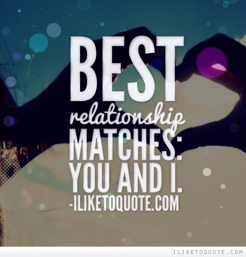 Best relationship matches you and i