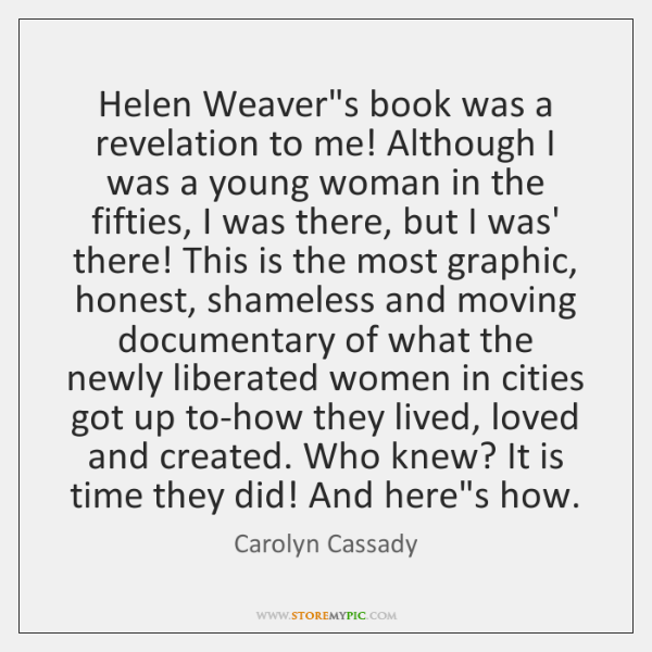 Helen Weaver's book was a revelation to me! Although I was a ...