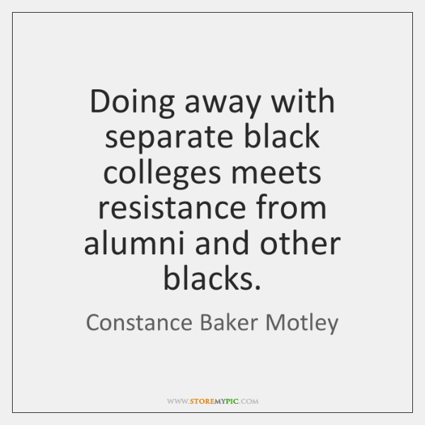 Doing away with separate black colleges meets resistance from alumni and other ...