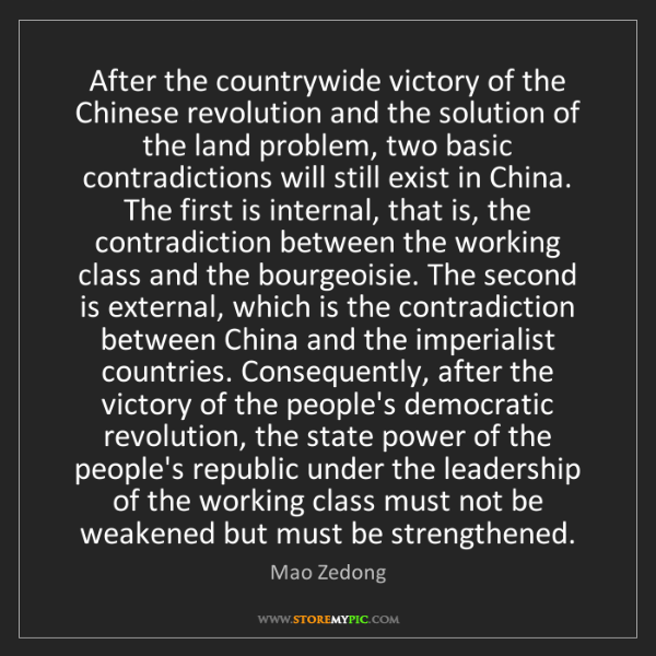 Mao Zedong: After the countrywide victory of the Chinese revolution...