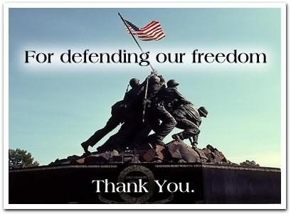 For defending our freedom thank you
