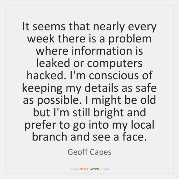 It seems that nearly every week there is a problem where information ...