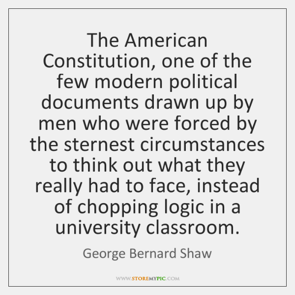 The American Constitution, one of the few modern political documents drawn up ...