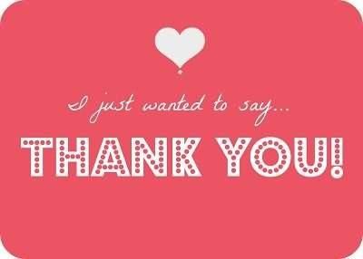 I just wanted to say thank you