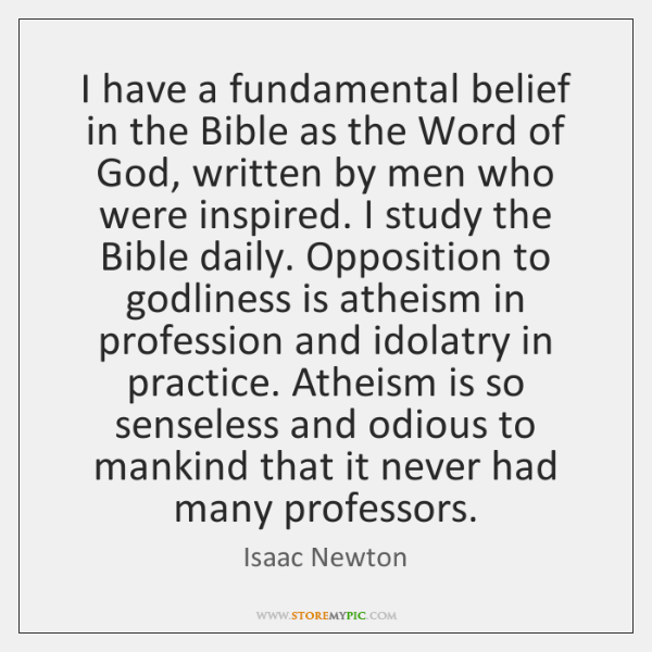 I have a fundamental belief in the Bible as the Word of ...