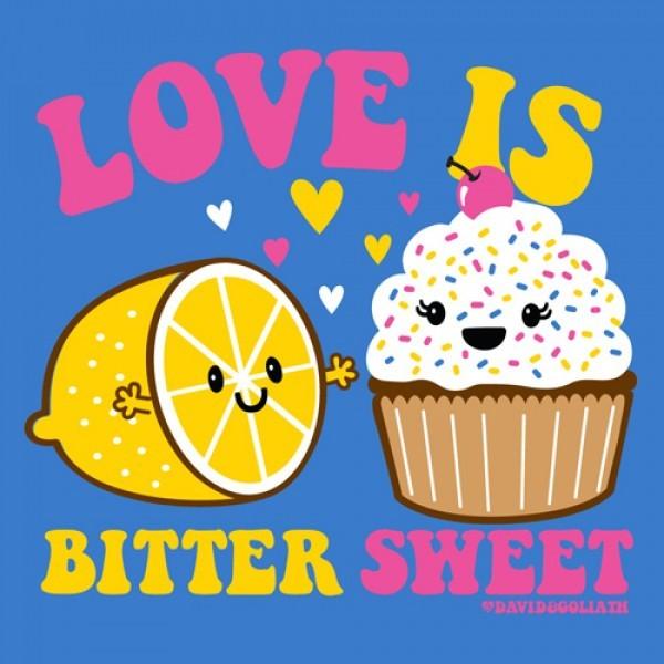 Love is bitter sweet