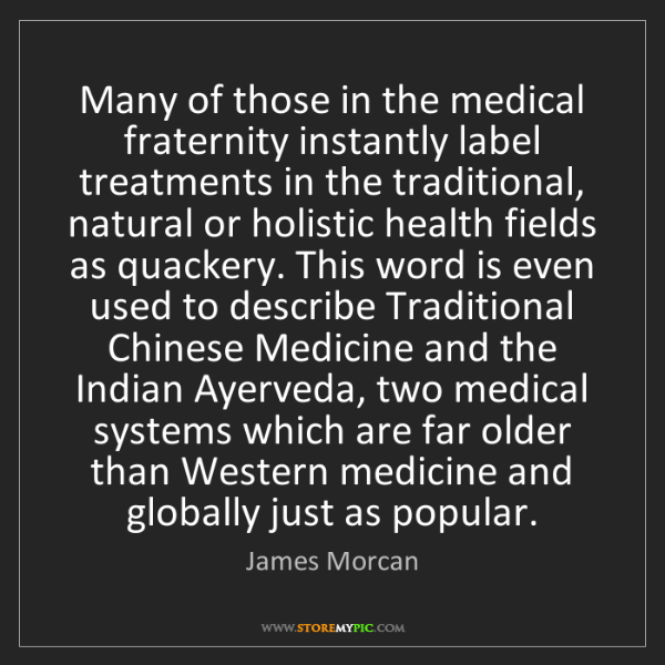 James Morcan: Many of those in the medical fraternity instantly label...
