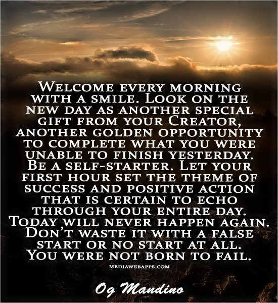 Welcome Every Morning With A Smile Look On The New Day As Another