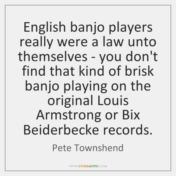 English banjo players really were a law unto themselves - you don't ...