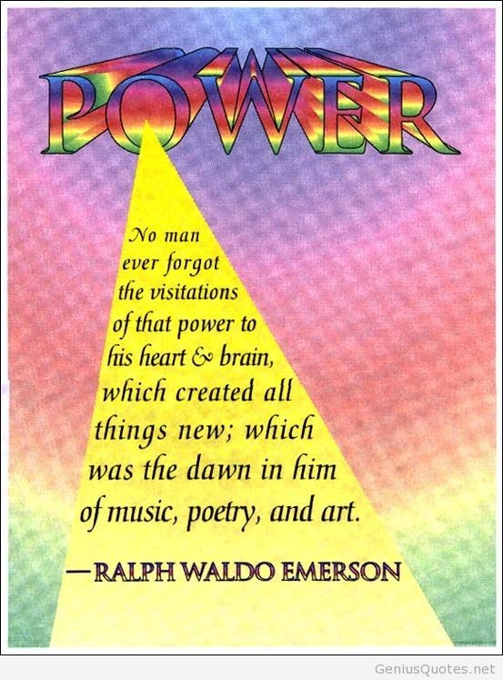 Power no man ever forgot the visitations of that power to his heart brain which created all things n