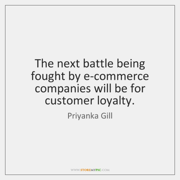 The next battle being fought by e-commerce companies will be for customer ...