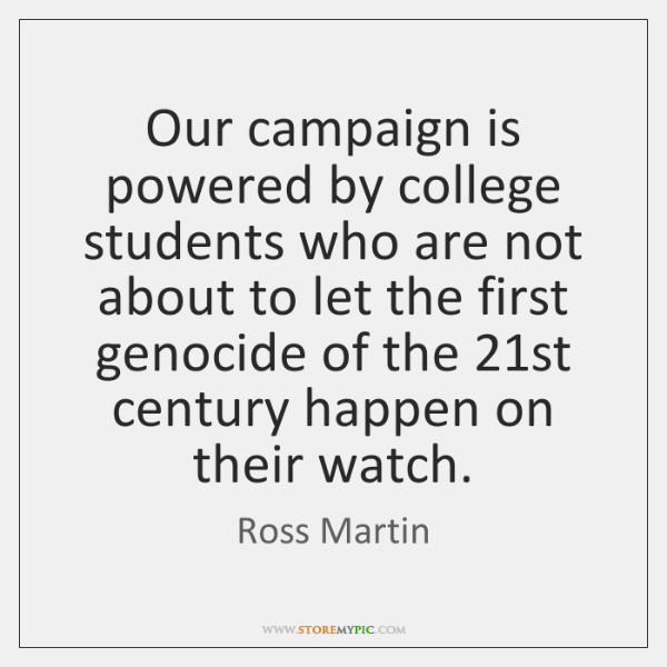Our campaign is powered by college students who are not about to ...